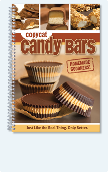 Copycat Candy Bars Just Like the Real Thing. Only Better.