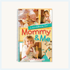 Mommy and Me Cook Book