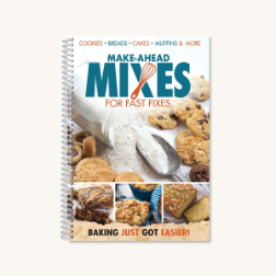 Make-Ahead Mixes for Fast Fixes (SKU: 7140)