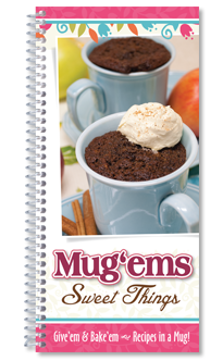 Mug 'Ems, Sweet Things Recipes