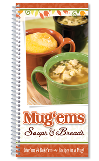 Mug 'Ems, Soups ' Breads Recipes