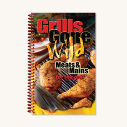 Grills Gone Wild Meats & Main Cook Book (SKU: 7042)